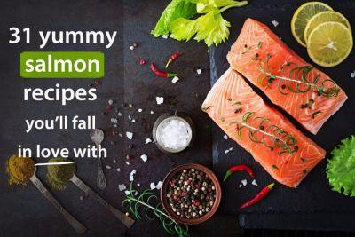 31 Outrageously Yummy Salmon Recipes You'll Fall in Love With