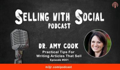 Practical Tips For Writing Articles That Sell with Amy Cook