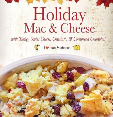 I Heart Mac & Cheese Creates Holiday Mac & Cheese Bowl