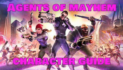 Agents Of Mayhem Complete Character Guide