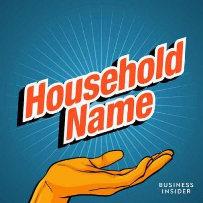 Business Insider launches 'Household Name' podcast series