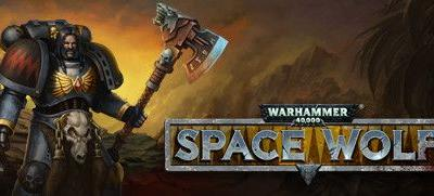 Now Available on Steam - Warhammer 40,000: Space Wolf, 15% off!