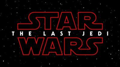 Star Wars Episode VIII Is Called Star Wars The Last Jedi