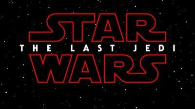 Star Wars: Episode VIII Title Officially Revealed as Star Wars: The Last Jedi!