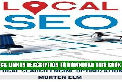 Local SEO: Get More Customers with Local Search Engine Optimization Full Colection