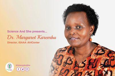 Science and She: Dr. Margaret Karembu