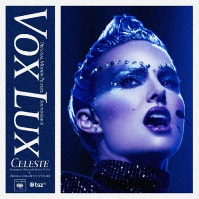 Soundtrack to Vox Lux, featuring Sia and Scott Walker, officially released: Stream