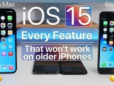 These iOS 15 features don't work on older iPhones