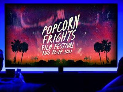 Second Wave Announcement for Popcorn Frights Film Festival 2021 Including Virtual Titles