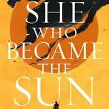 """For an Epic Queer Fantasy in Medieval China, Explore the World of """"She Who Became the Sun"""""""